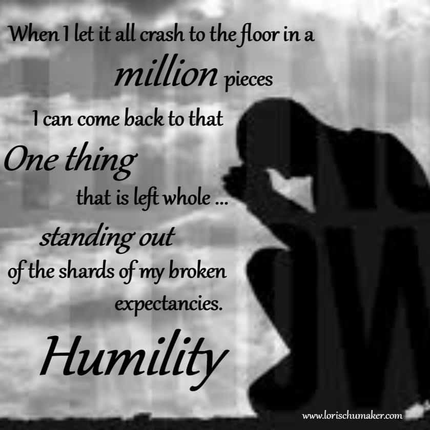 humility gives God the opportunity to do a great work through you