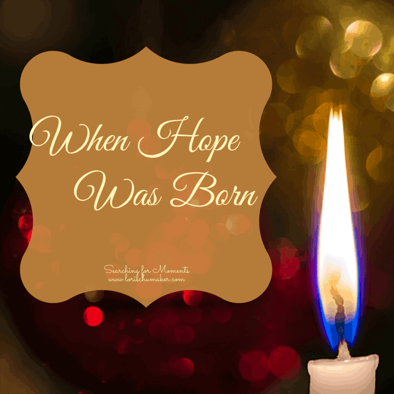 When Hope Was Born
