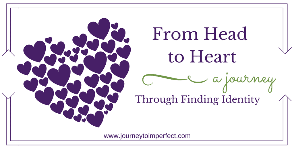 From Head to Heart - A Journey Through Finding Identity - Leslie of A Journey to Imperfect