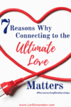 7 Reasons Why Connecting to the Ultimate Love Matters | Making a successful relationship |#SuccessfulRelationships #series #relationshiptips #identity