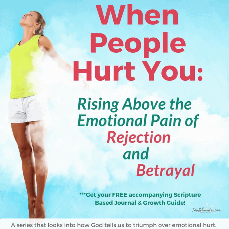 When People Hurt You: Walking Through Rejection and Betrayal