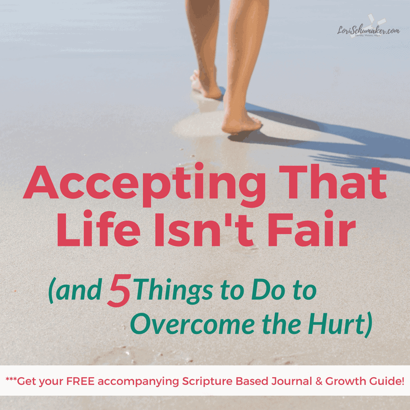 Accepting That Life Isn't Fair (and 5 Things to Do to Overcome the Hurt) {#MomentsofHope Link-Up}