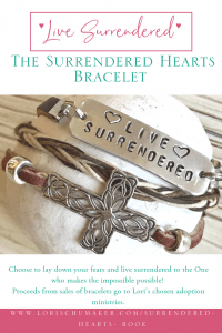 The Surrendered Heart Bracelet: Choose to Live Surrendered to the One who makes the Impossible Possible! #LiveSurrendered #SurrenderedHeartsBook #Godslove #adoption #bracelet