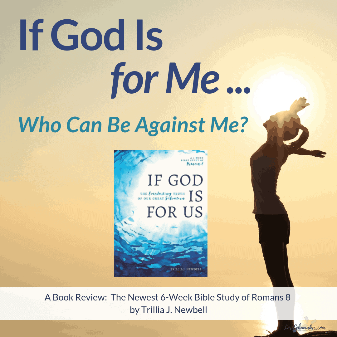 If God Is for Us, Who Can Be Against Us? {A Bible Study Review, Giveaway, and #MOH Link-Up!}